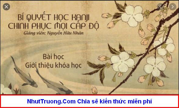 BÍ QUYẾT HỌC KANJI - CHINH PHỤC MỌI CẤP ĐỘ Download miễn phí