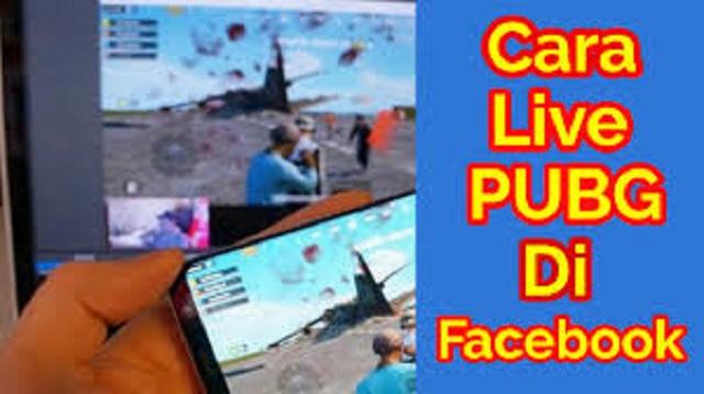 Cara Live Streaming PUBG di Facebook