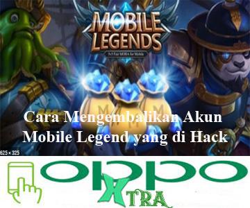 Cara Mengembalikan Akun Mobile Legend yang di Hack
