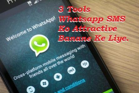 3 Badiya Tools Whatsapp Sms Ko Attractive Banane Ke Liye