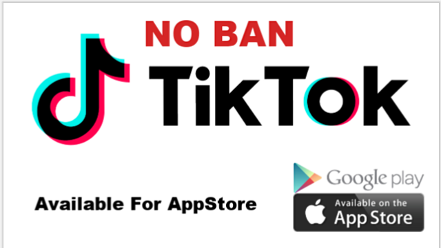 TikTok NO BAN!  Available For Download