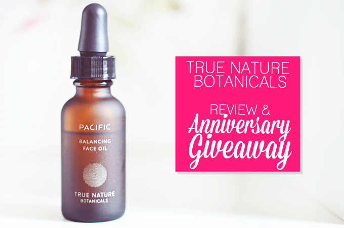 True Nature Botanicals Balancing Face Oil. (& Giveaway!)