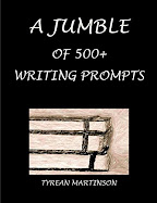 Jumble of 500+ Writing Prompts