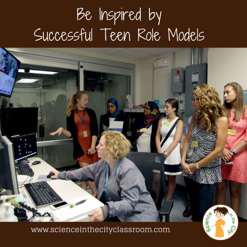 Be Inspired by Successful Teen Role Models | Science in the City