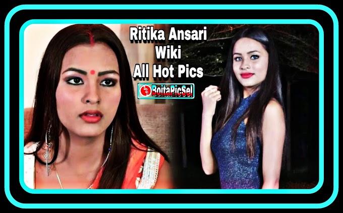 Ritika Ansari Biography/Wiki, Age, Salary, Income All Hot Photos - BoitaPicSel