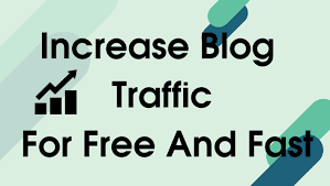 How To Increase Blog Traffic Fast Free And Simple Method 2020