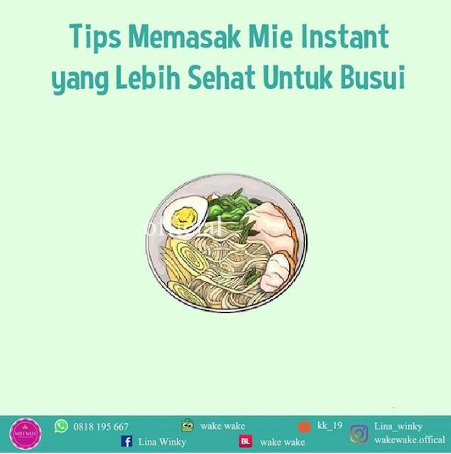 Tips Memasak Mie Instant yang Sehat untuk Busui