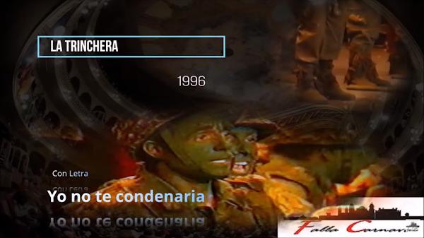 """Pasodoble con Letra """"Yo no te condenaría"""". Comparsa """"La Trinchera"""" (1996)"""