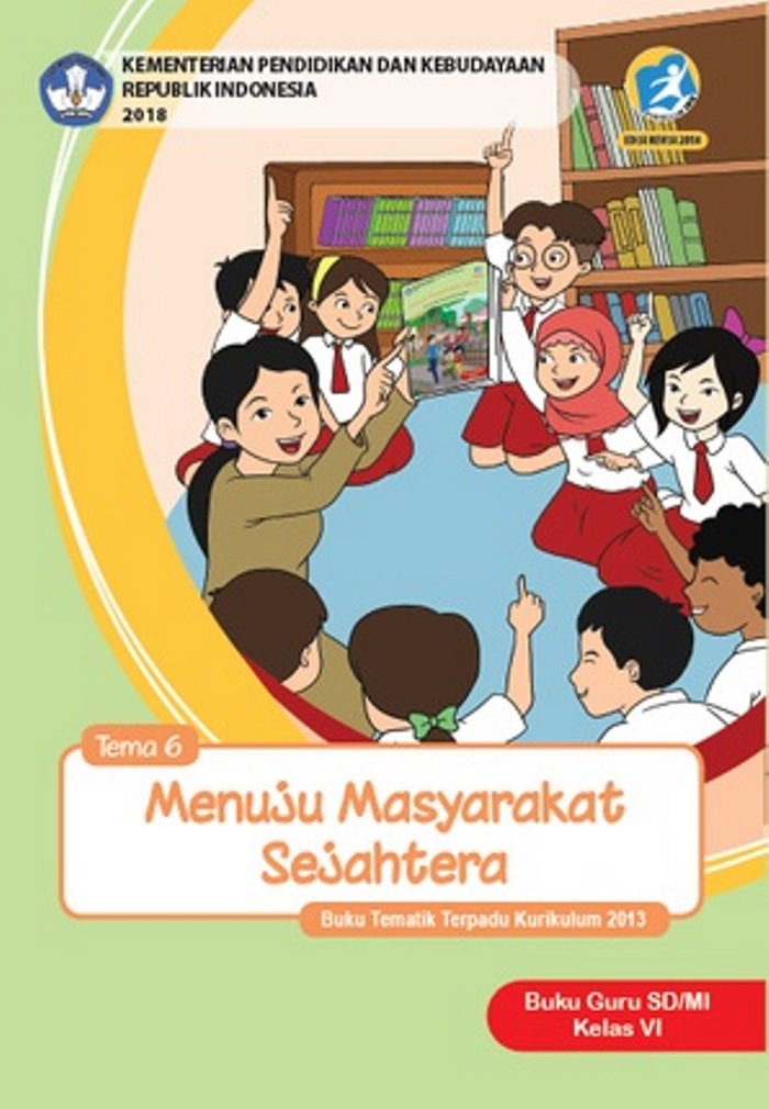 Buku Guru Tematik  SD Kelas VI Tema 6 Menuju Masyarakat Sejahtera