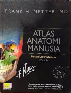ATLAS ANATOMI MANUSIA (BAHASA LATIN/INDONESIA) ED. 6