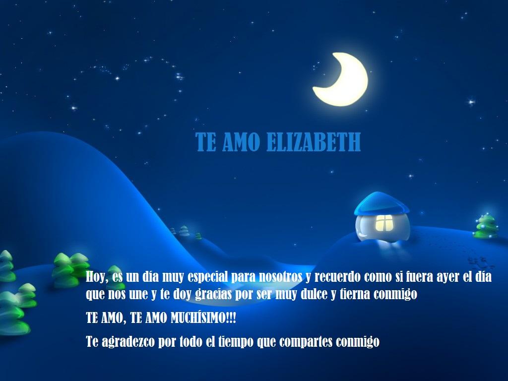 Feliz Aniversario Mi Amooor Te Amo Te Amo Te Amo: TE AMO ELIZABETH: FELIZ ANIVERSARIO MI AMOR