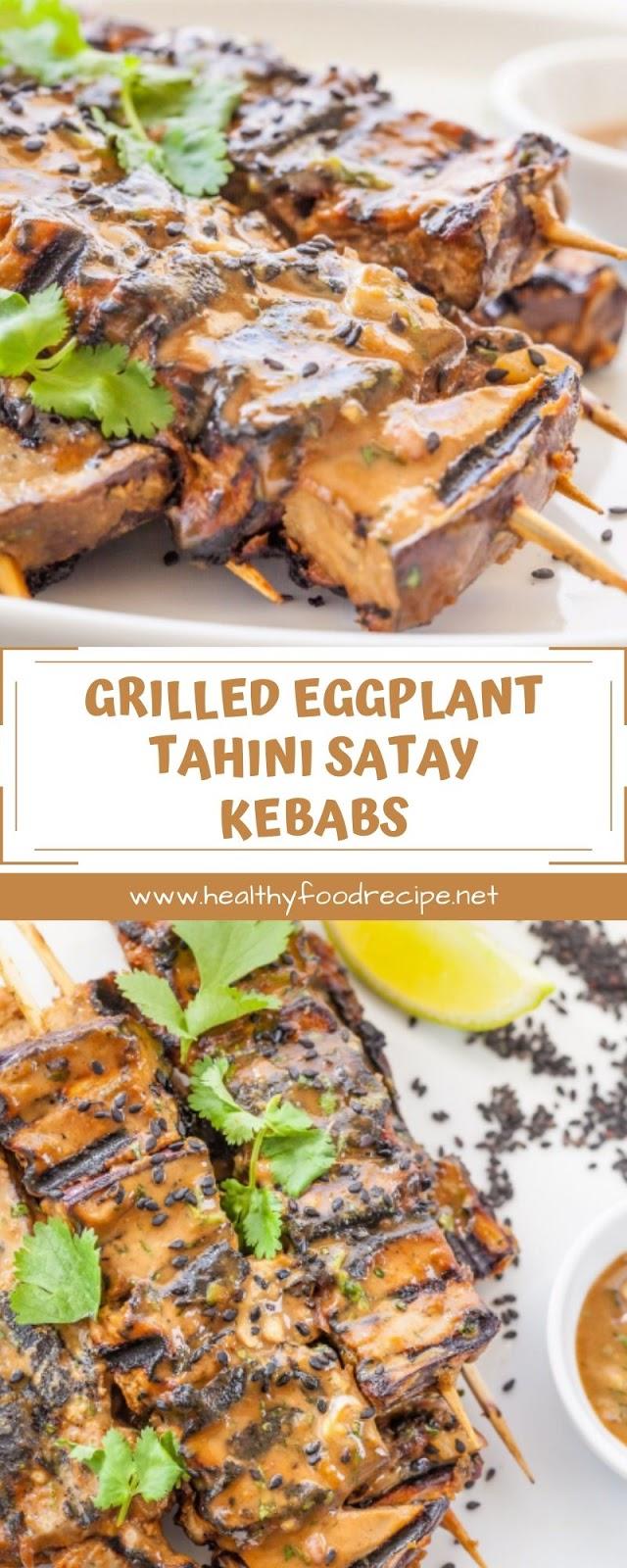 GRILLED EGGPLANT TAHINI SATAY KEBABS