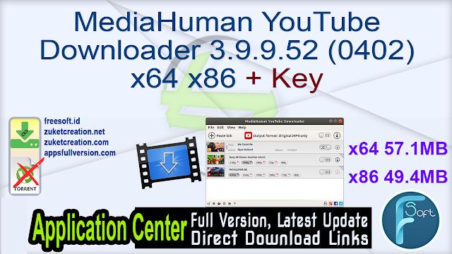 MediaHuman YouTube Downloader 3.9.9.52 (0402) x64 x86 + Key