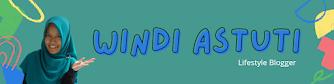 Windi Astuti - Lifestyle Blogger