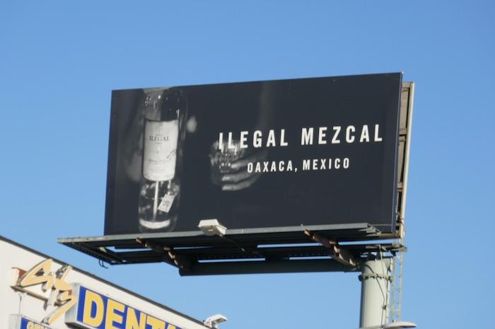 Ilegal Mezcal billboard