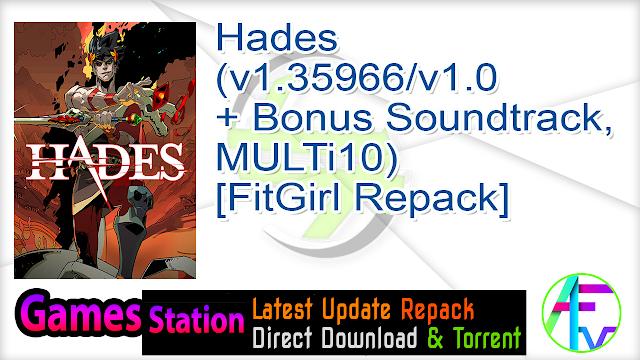 Hades (v1.35966 v1.0 + Bonus Soundtrack, MULTi10) [FitGirl Repack, Selective Download – from 4 GB]