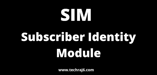 SIM full form, What is the full form of SIM
