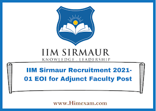 IIM Sirmaur Recruitment 2021-01 EOI for Adjunct Faculty Post