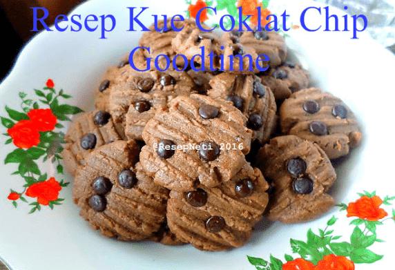 Resep Kue Coklat Chip Goodtime