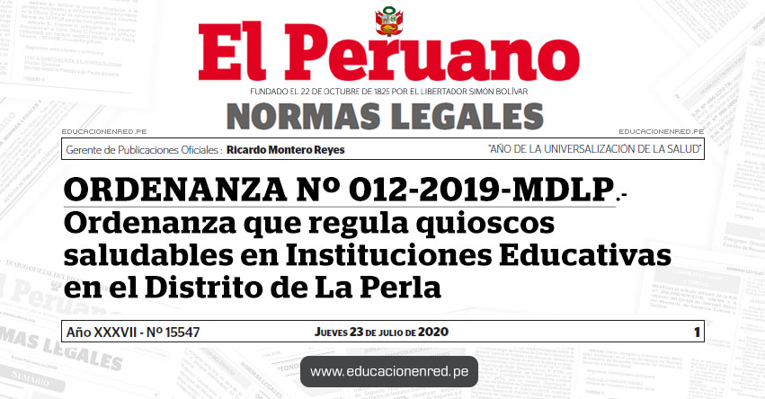 ORDENANZA Nº 012-2019-MDLP.- Ordenanza que regula quioscos saludables en Instituciones Educativas en el Distrito de La Perla