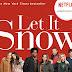 Crítica: Deixe a Neve Cair, de Luke Snellin
