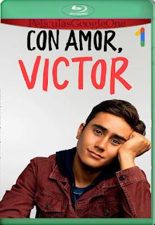Con amor Victor Temporada 1 (2020) [1080p Web-DL] [Castellano-Inglés] [LaPipiotaHD]