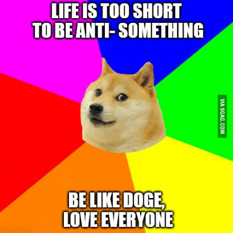 If you want to have a happy life, just live like a dog