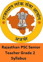 Rajasthan PSC Senior Teacher Grade 2 Syllabus