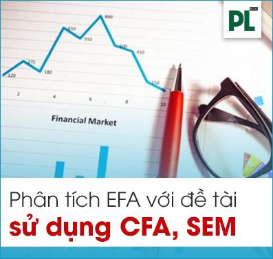 Phân tích EFA với đề tài chạy CFA, SEM