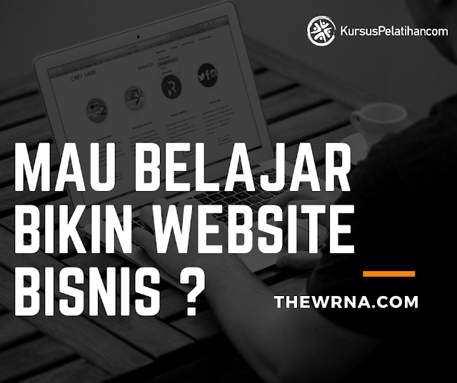 mau-belajar-bikin-website-bisnis-di-kursus-pelatihan