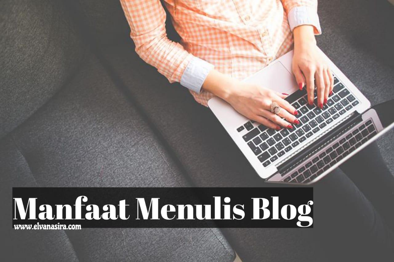 Temukan manfaat menulis blog