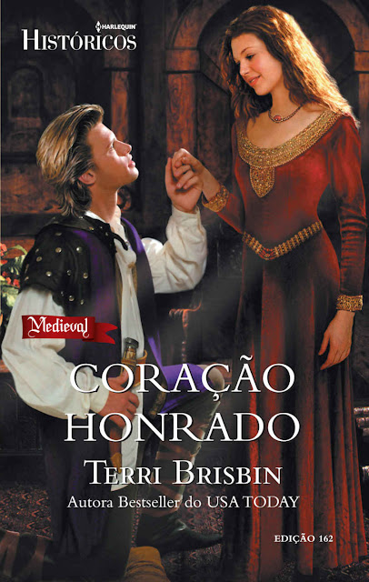Coração Honrado Harlequin Históricos - ed.162 - Terri Brisbin