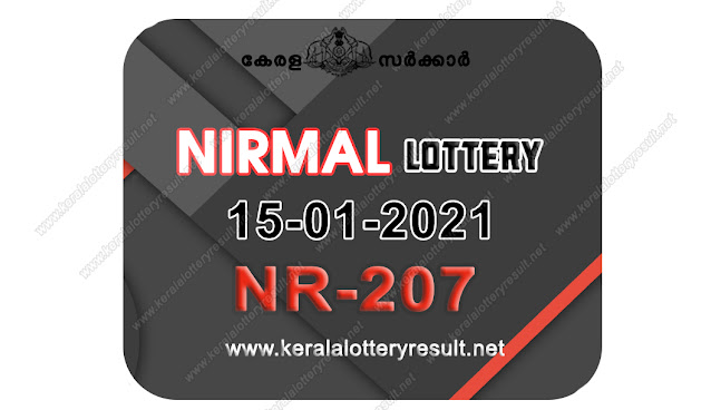 Kerala lottery result 015.01.2021 Nirmal NR 207  15  January 2021 result, 15 01 2021, Kerala lottery result 15-01-2021, Nirmal lottery NR 207  results 15-1-2021,15/1/2021 Kerala lottery today result Nirmal, 15/1/2021 Nirmal lottery NR-207 Nirmal  15.1.2021,  15.1.2021 lottery results