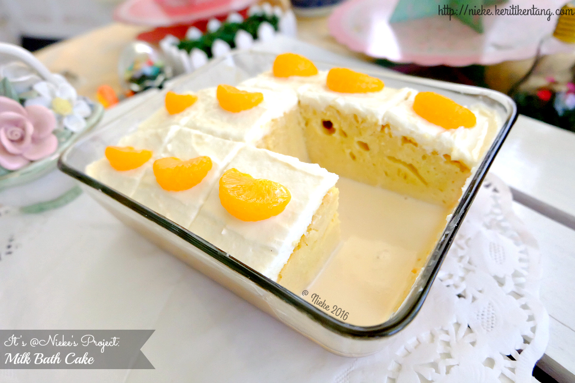 Piece Of Cake Artinya Apa : Recipe: Milk Bath Cake / Tres Leches Cake   .: Nieke