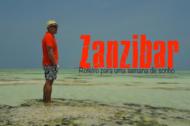Zanzibar o que visitar