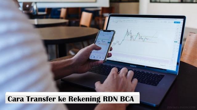 Cara Transfer ke Rekening RDN BCA