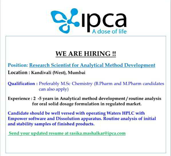 Hiring for Research Scientist - Analytical Method Development @ IPCA Laboratories
