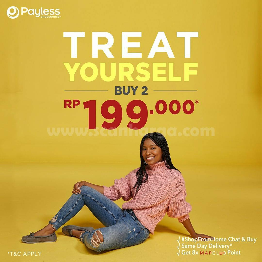 PAYLESS Promo TREAT YOURSELF! Buy 2 Rp 199.000