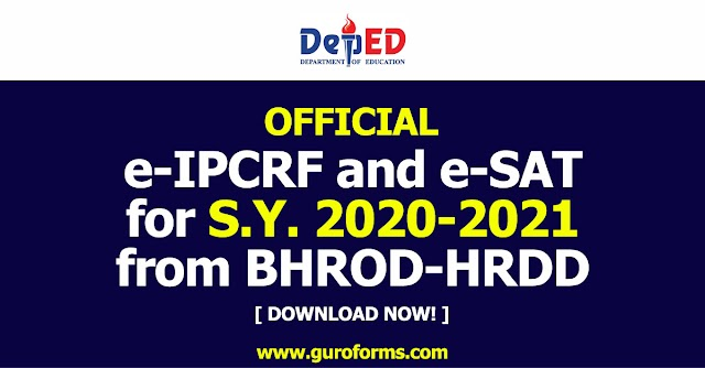 OFFICIAL e-IPCRF and e-SAT for S.Y. 2020-2021 from BHROD-HRDD | Download now!