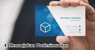 Menunjukan Profesionalitas adalah fungsi kartu nama yang wajib kamu ketahui