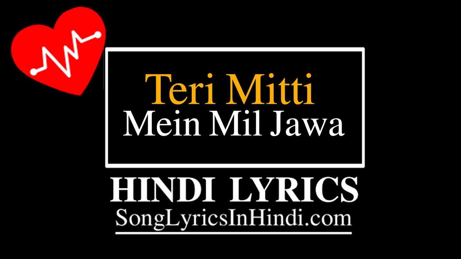 Teri mitti mein mil jawa hindi lyrics - kesari (2019)