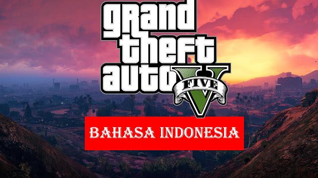 Cara Membuat Game GTA V Berbahasa Indonesia - Teziger Blog