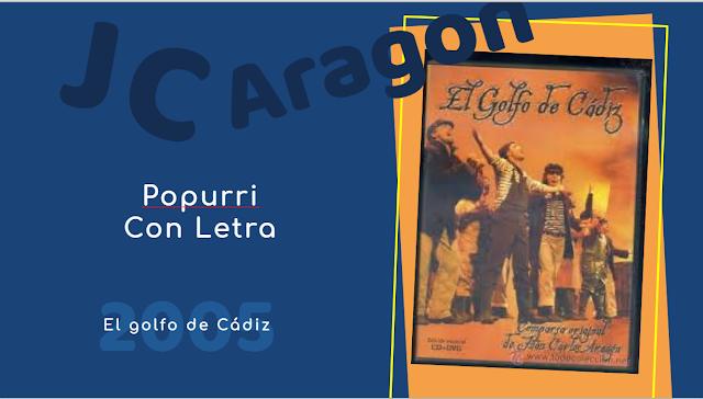"""👁️🗨️Popurri con LETRA de Juan Carlos Aragón⚫ """"El Golfo de Cádiz"""" (2005)⚓"""