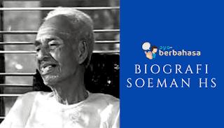 Biografi Soeman Hs
