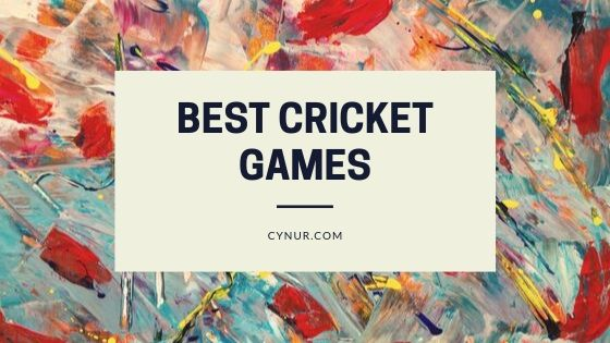best cricket games for andriod  cynur