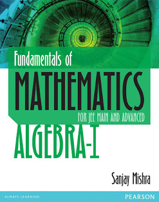 Sanjay mishra algebra pearson mathematics jee download