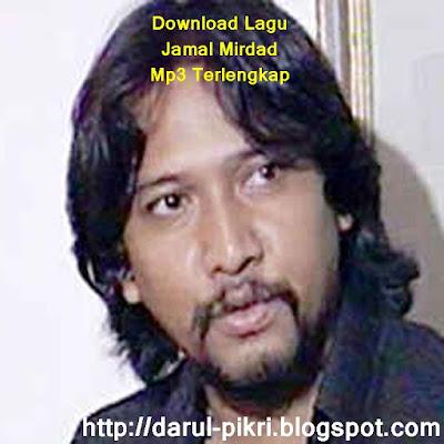 Download Lagu Jamal Mirdad Mp3 Terlengkap