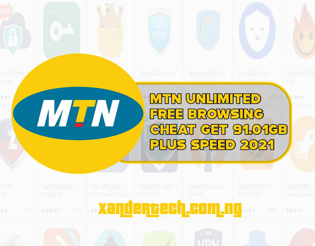 MTN Unlimited Free Browsing Cheat Get 91.01GB Plus Speed 2021
