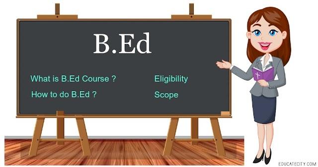B.Ed Course Details