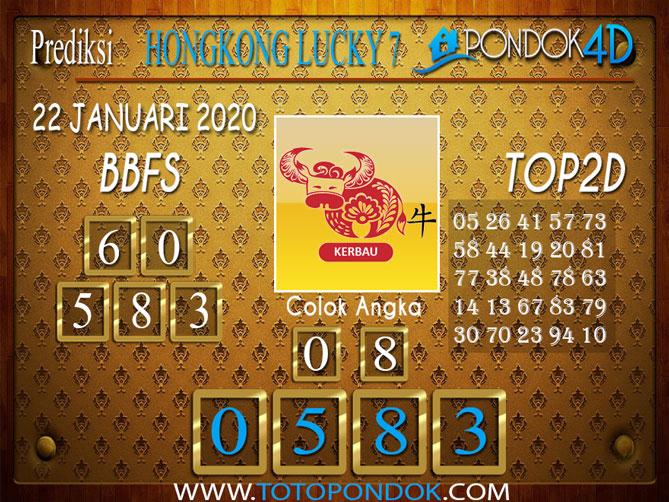 Prediksi Togel HONGKONG LUCKY7 PONDOK4D 22 JANUARI 2020